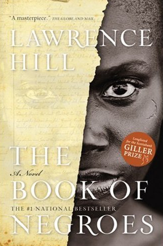 novel review book of negroes Aunjanue ellis stars in the miniseries based on lawrence hill's best-selling historical novel about 'the book of negroes': tv review the book of negroes.