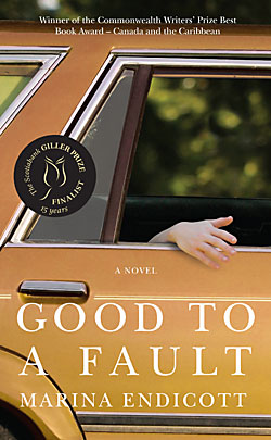 Good to a Fault by Marina Endicott (book cover)