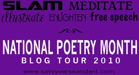 National Poetry Month Blog Tour - April 2010