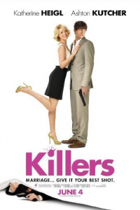 Killers (2010) starring Ashton Kutcher and Katherine Heigl