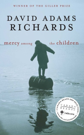 Mercy Among the Children by David Adams Richards