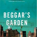 The Beggar&#039;s Garden by Michael Christie book review