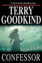 Confessor by Terry Goodkind (Sword of Truth series)
