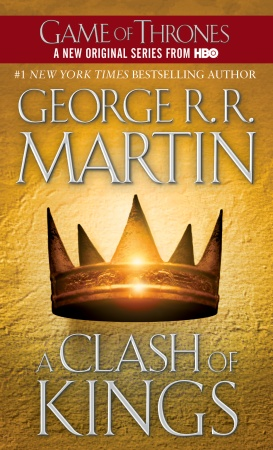 A Clash of Kings by George R.R. Martin (A Song of Ice & Fire: Book Two)