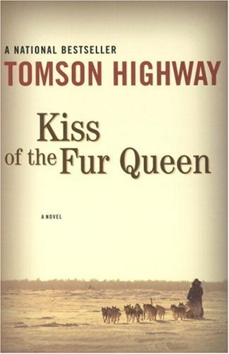 Kiss of the Fur Queen by Tomson Highway