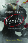 Book Review :: Code Name Verity by Elizabeth Wein