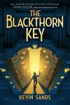 The Blackthorn Key by Kevin Sands (book review)