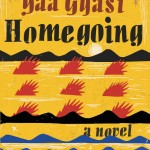 Book Review :: Homegoing by Yaa Gyasi